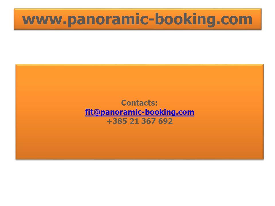 www.panoramic-booking.comwww.panoramic-booking.com Contacts: fit@panoramic-booking.com +385 21 367 692 Contacts: fit@panoramic-booking.com +385 21 367 692