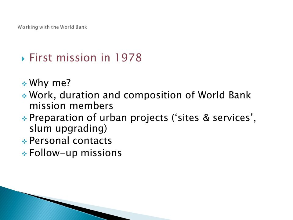  First mission in 1978  Why me.