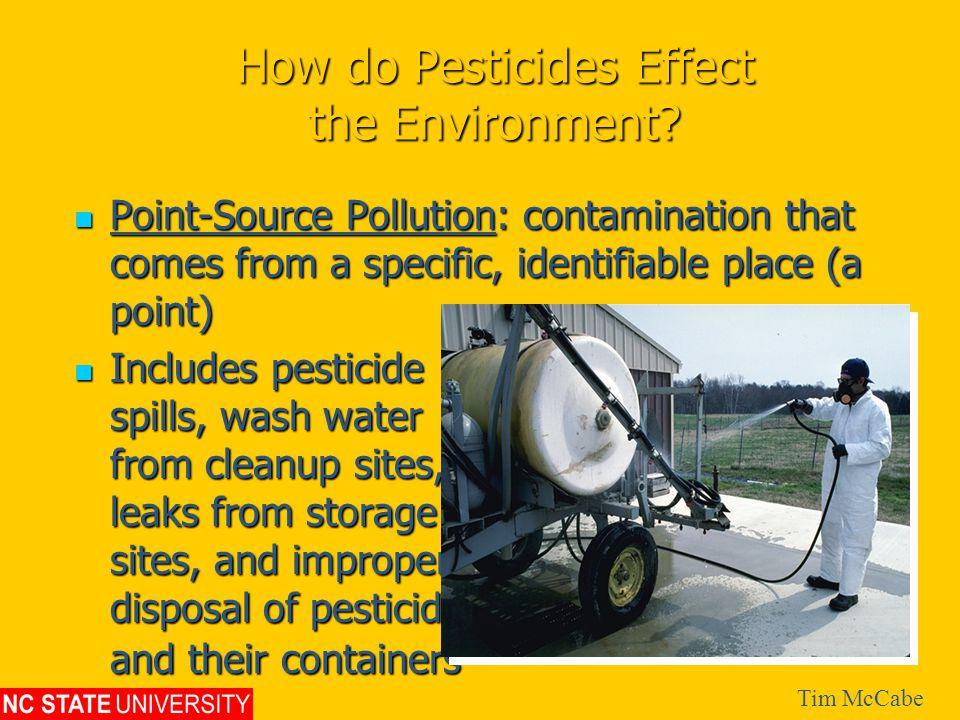 How do Pesticides Effect the Environment.