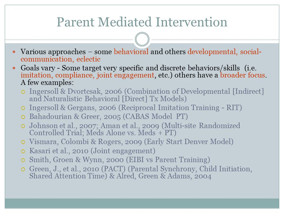 Commercially Available ABA Video Based Parent Training Programs Examples: Simple Steps Autism - Mickey Keenan Ph.D., BCBA-D*, Karola Dillenburger Ph.D., BCBA-D, * Stephen Gallagher, Ph.D., BCBA-D*, Neil Martin Ph.D., Ph.D., BCBA-D *University of Ulster Rethink Autism - Daniel A.
