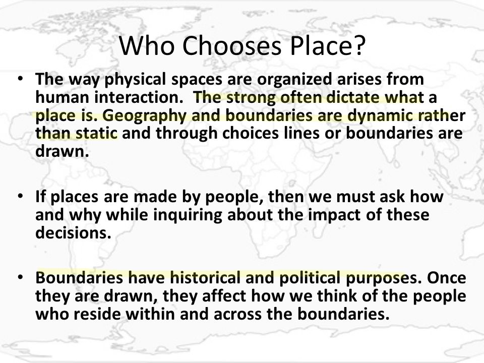 Who Chooses Place.The way physical spaces are organized arises from human interaction.