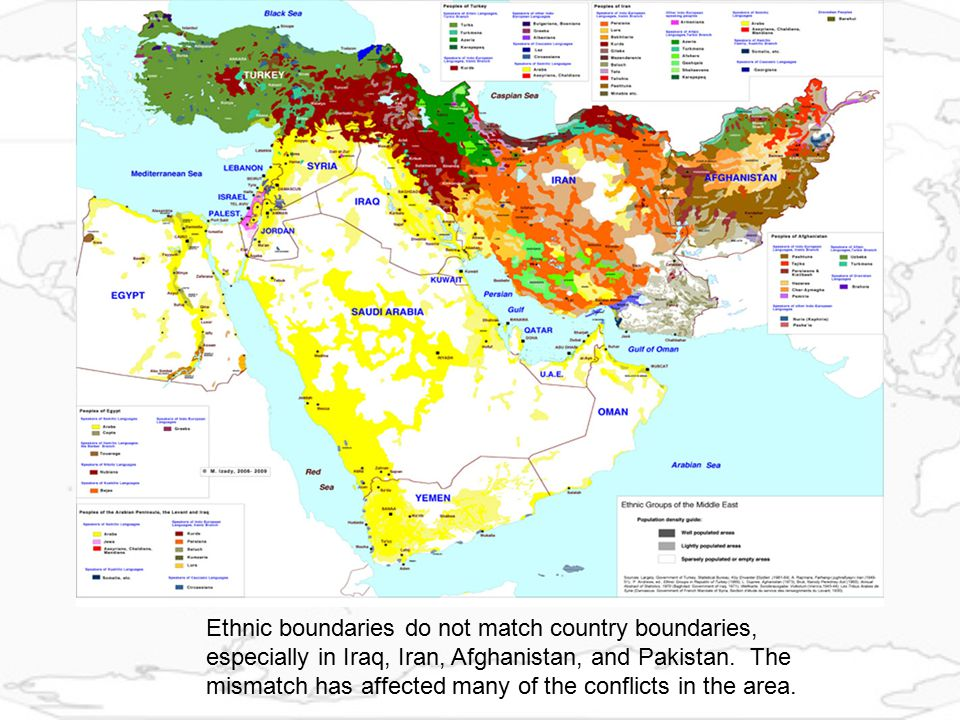 Ethnic boundaries do not match country boundaries, especially in Iraq, Iran, Afghanistan, and Pakistan.