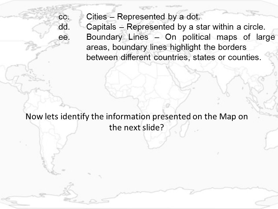 Now lets identify the information presented on the Map on the next slide.