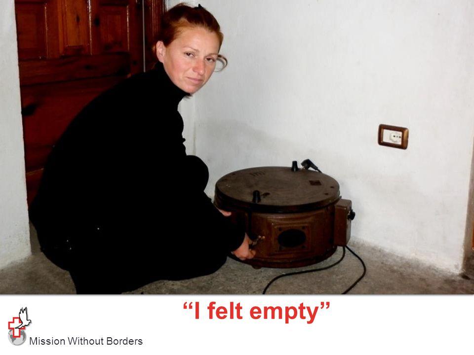 "Mission Without Borders ""I felt empty"""