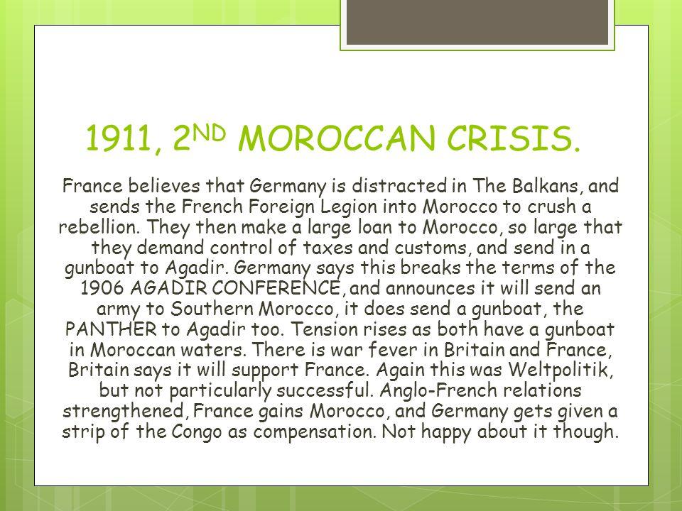 1911, 2 ND MOROCCAN CRISIS.