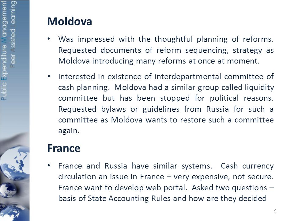 Other European Development Bank – Noted that Russian Federation spent a lot of time on modernizing processes before automating them.