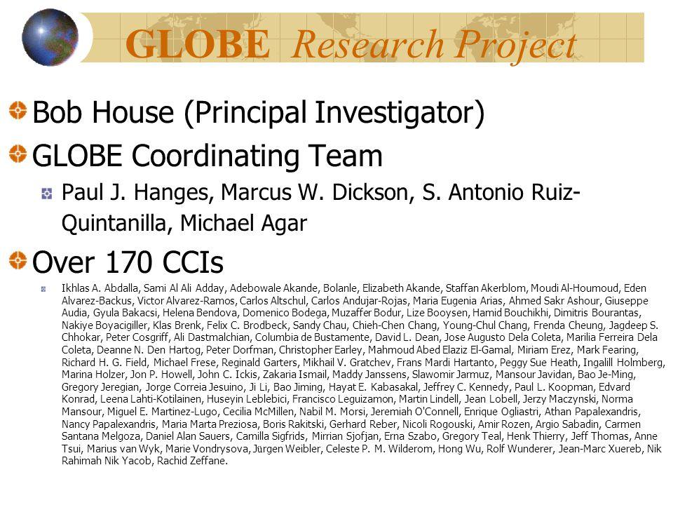 GLOBE Research Project Bob House (Principal Investigator) GLOBE Coordinating Team Paul J.