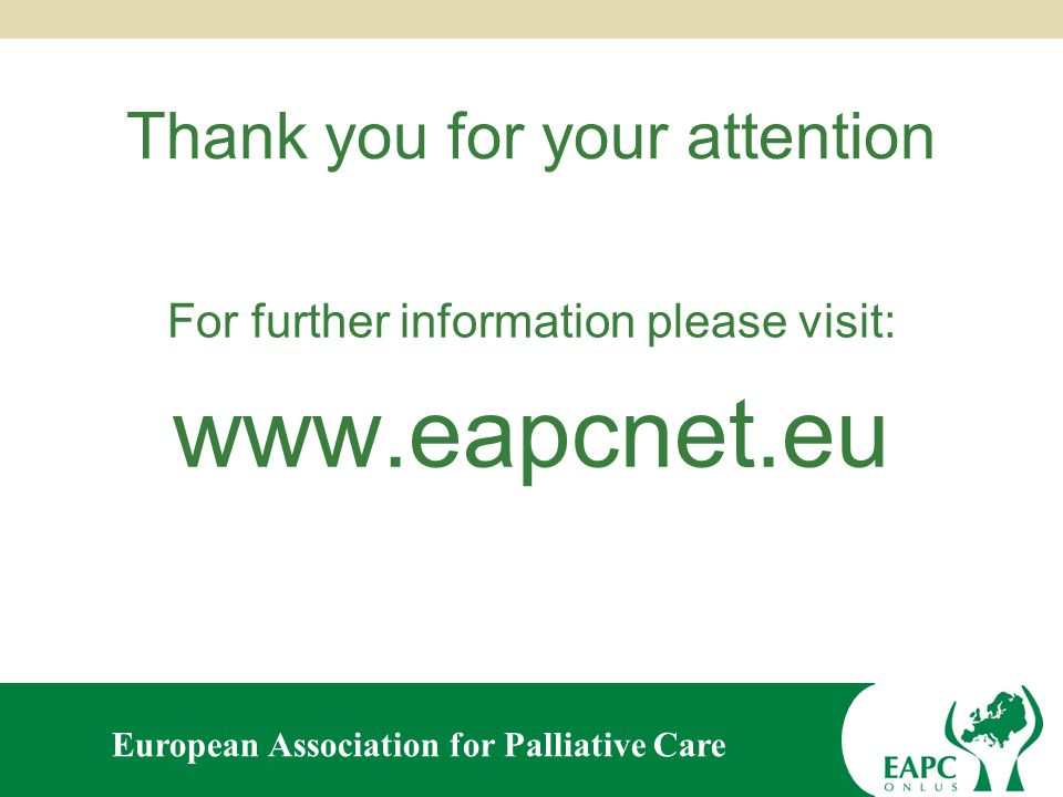 European Association for Palliative Care Second General Assembly 2013 of the European Association for Palliative Care Any other matters