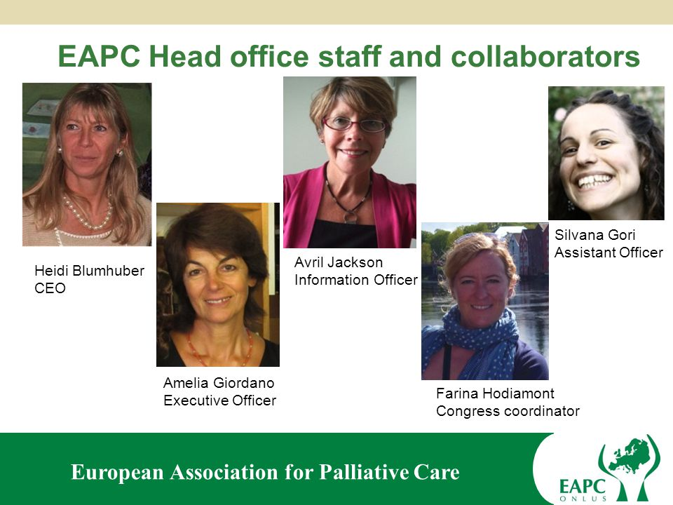 European Association for Palliative Care EAPC Board of Directors 2011 - 2015
