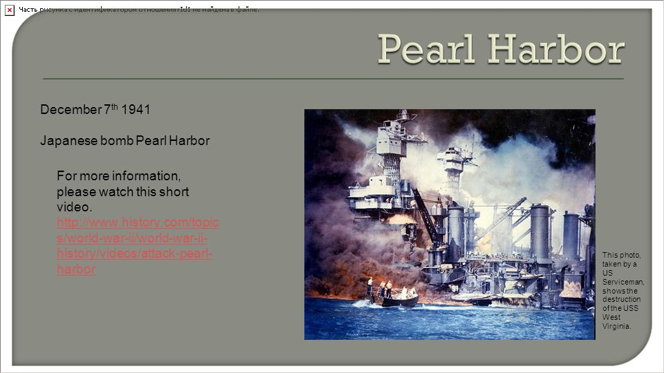 December 7 th 1941 Japanese bomb Pearl Harbor For more information, please watch this short video.