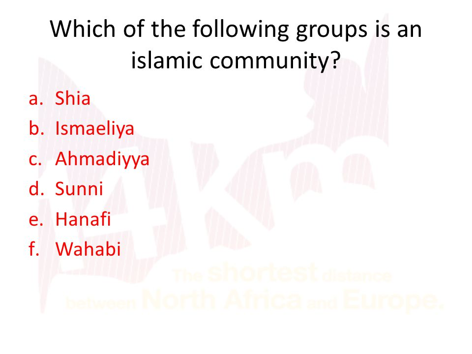 Which of the following groups is an islamic community.
