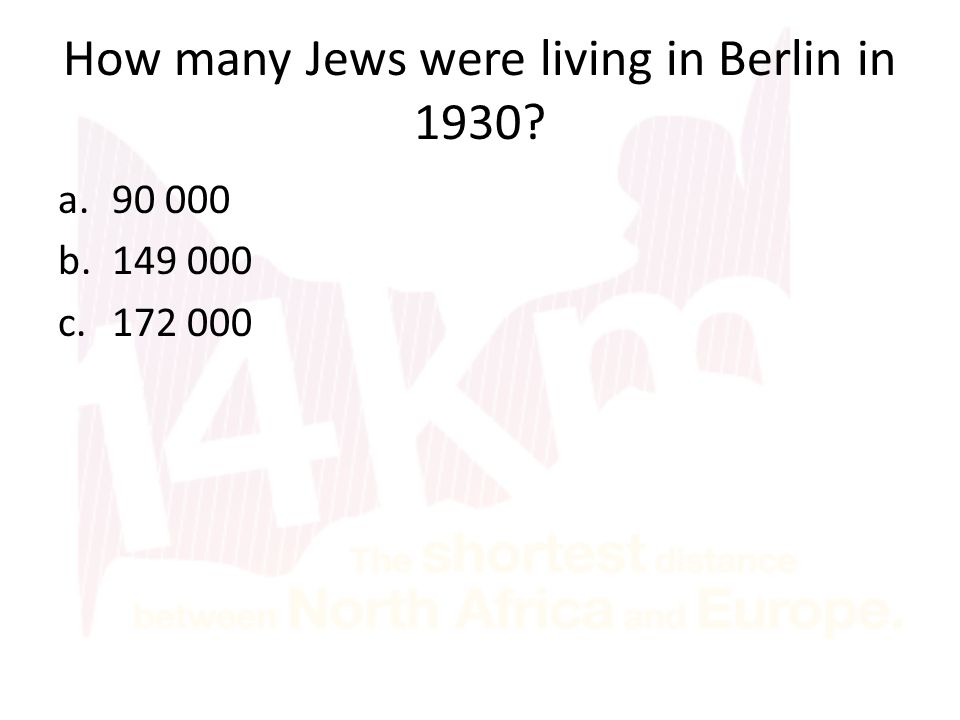 How many Jews were living in Berlin in 1930 a.90 000 b.149 000 c.172 000
