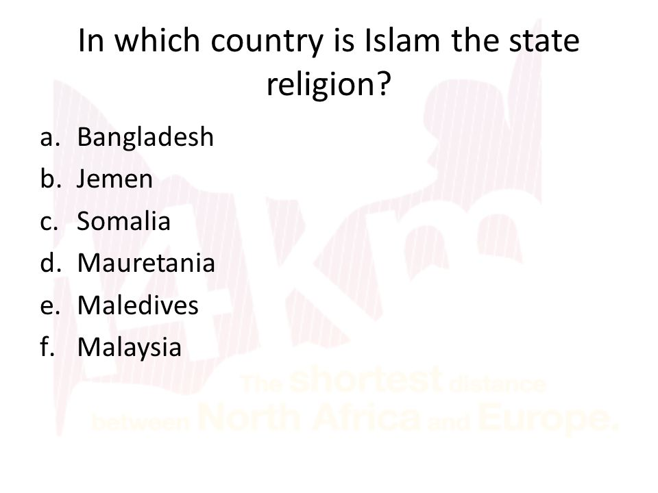 In which country is Islam the state religion.