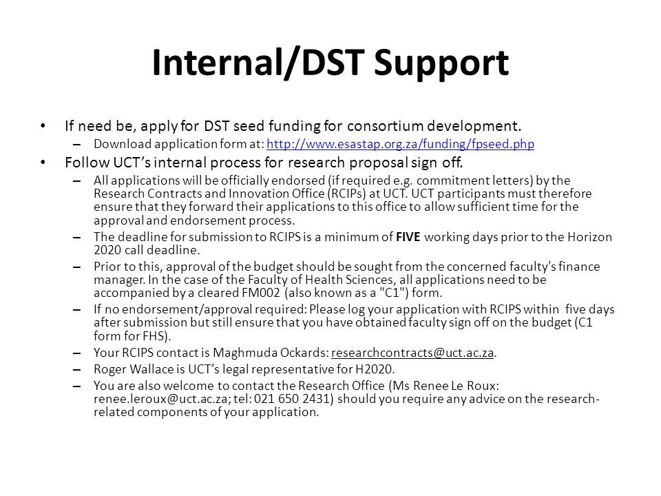 Internal/DST Support If need be, apply for DST seed funding for consortium development. – Download application form at: http://www.esastap.org.za/fund