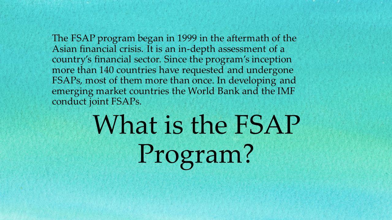 What is the FSAP Program (II).