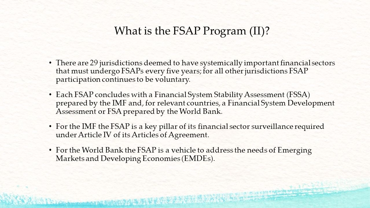 What is the FSAP Program (II).