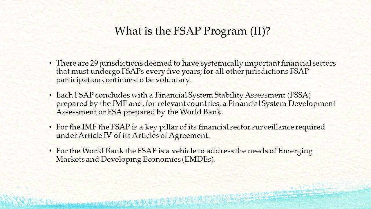 What is the FSAP Program (III).
