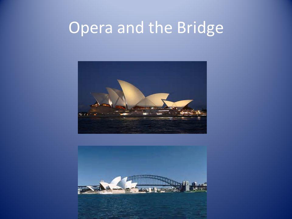 Opera and the Bridge