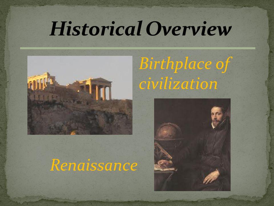 Birthplace of civilization Renaissance