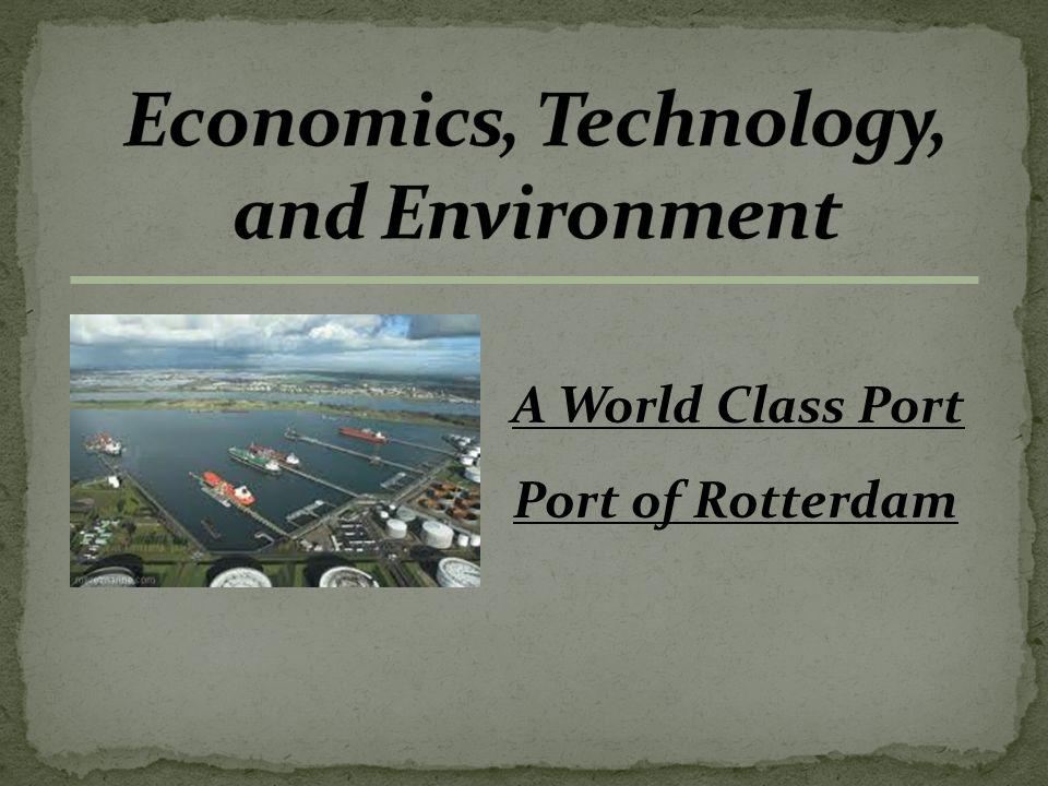 A World Class Port Port of Rotterdam