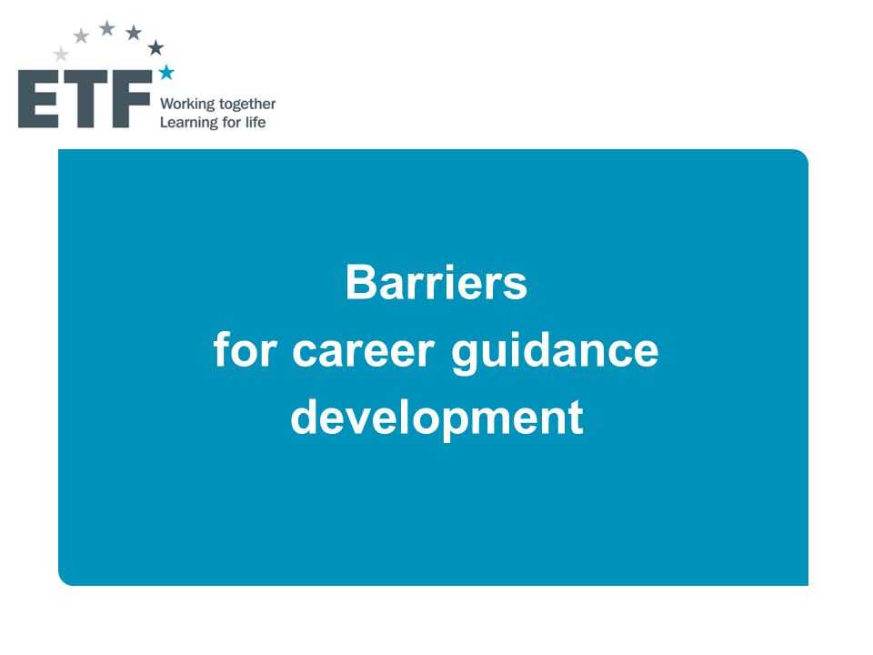 Barriers for career guidance development