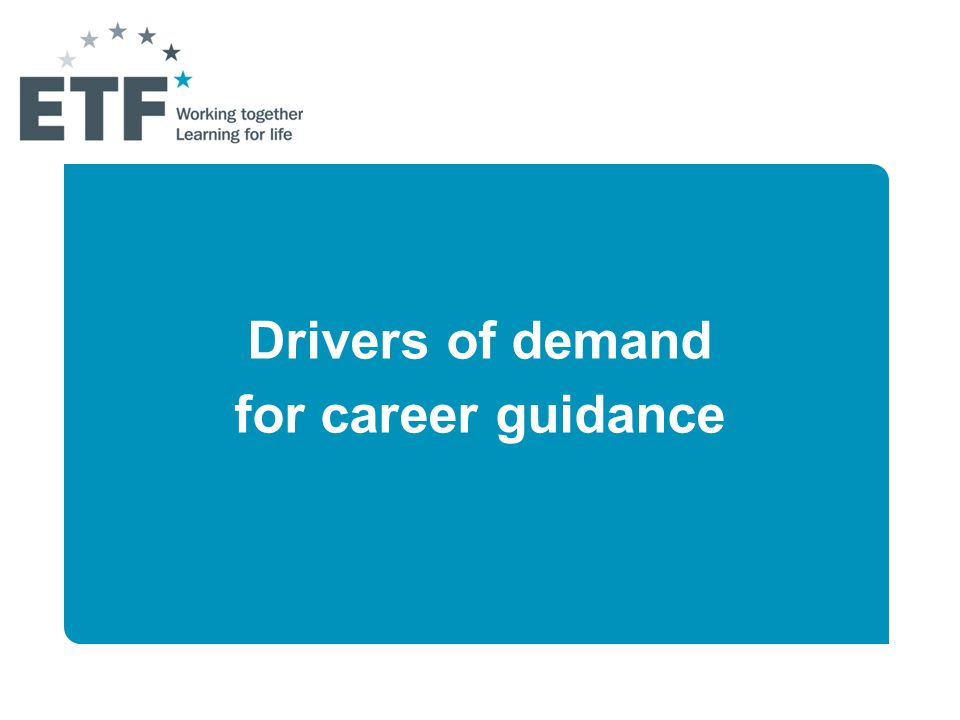 Drivers of demand for career guidance