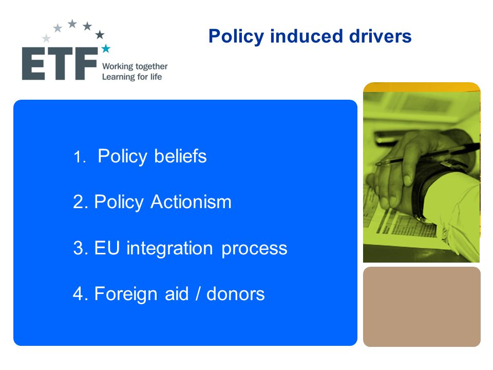 1. Policy beliefs 2. Policy Actionism 3. EU integration process 4.