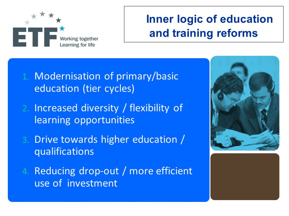Inner logic of education and training reforms 1.