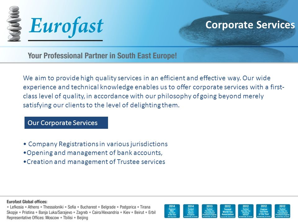 Corporate Services We aim to provide high quality services in an efficient and effective way.