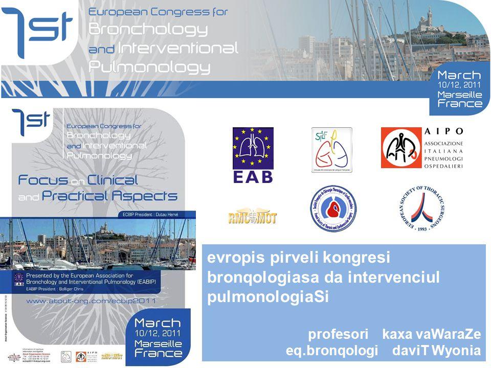 evropis pirveli kongresi bronqologiasa da intervenciul pulmonologiaSi profesori kaxa vaWaraZe eq.bronqologi daviT Wyonia