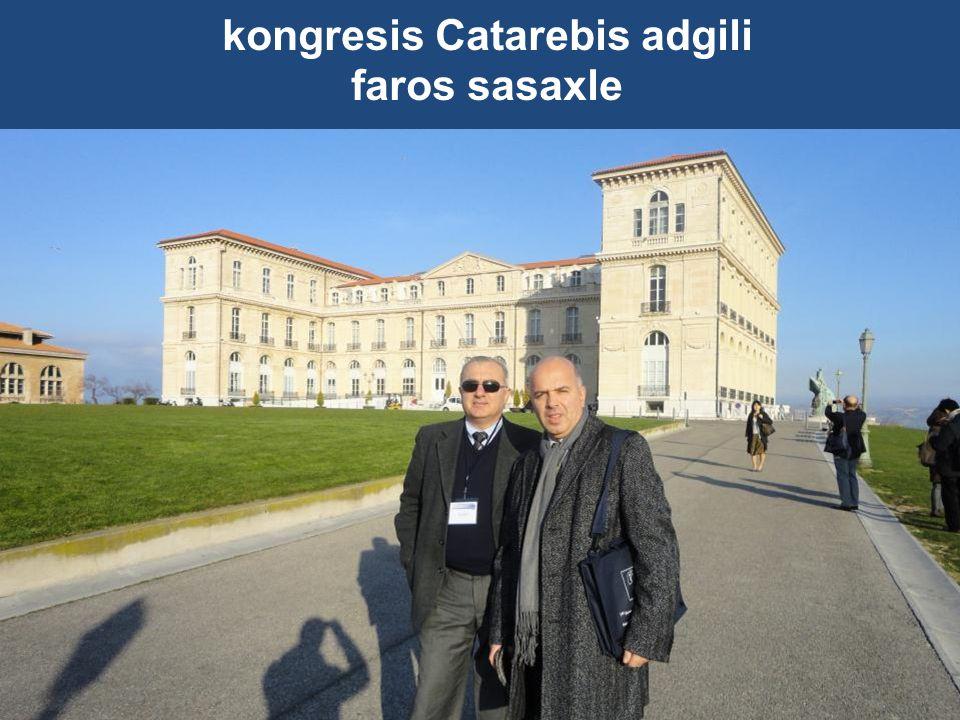 kongresis Catarebis adgili faros sasaxle