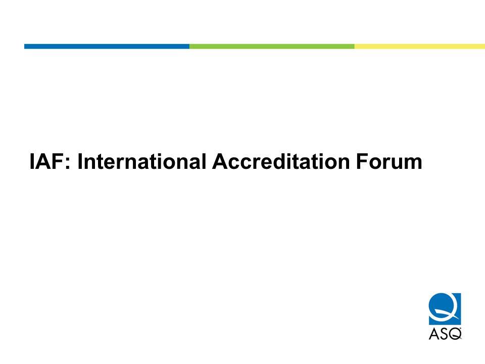IAF: International Accreditation Forum