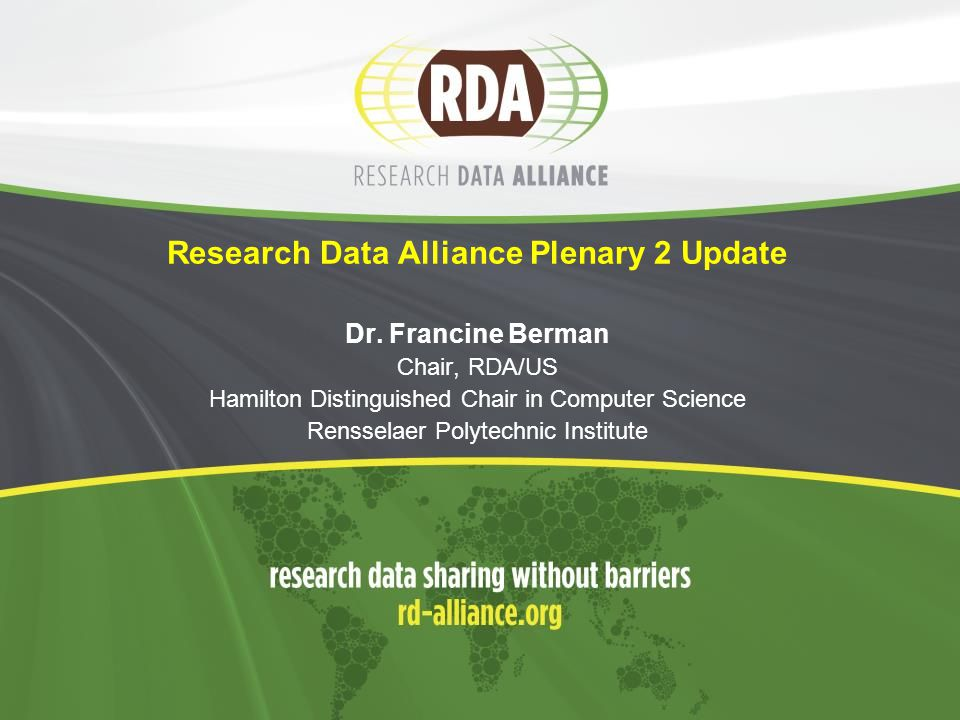 Research Data Alliance Plenary 2 Update Dr.