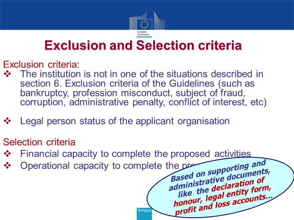 Exclusion and Selection criteria Exclusion criteria:  The institution is not in one of the situations described in section 6.