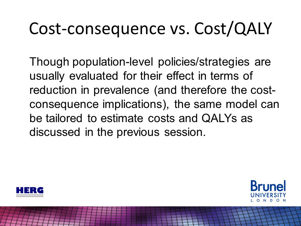 Cost-consequence vs.