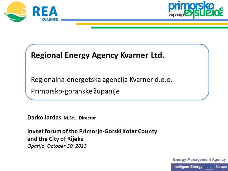 Regional Energy Agency Kvarner Ltd. Regionalna energetska agencija Kvarner d.o.o.