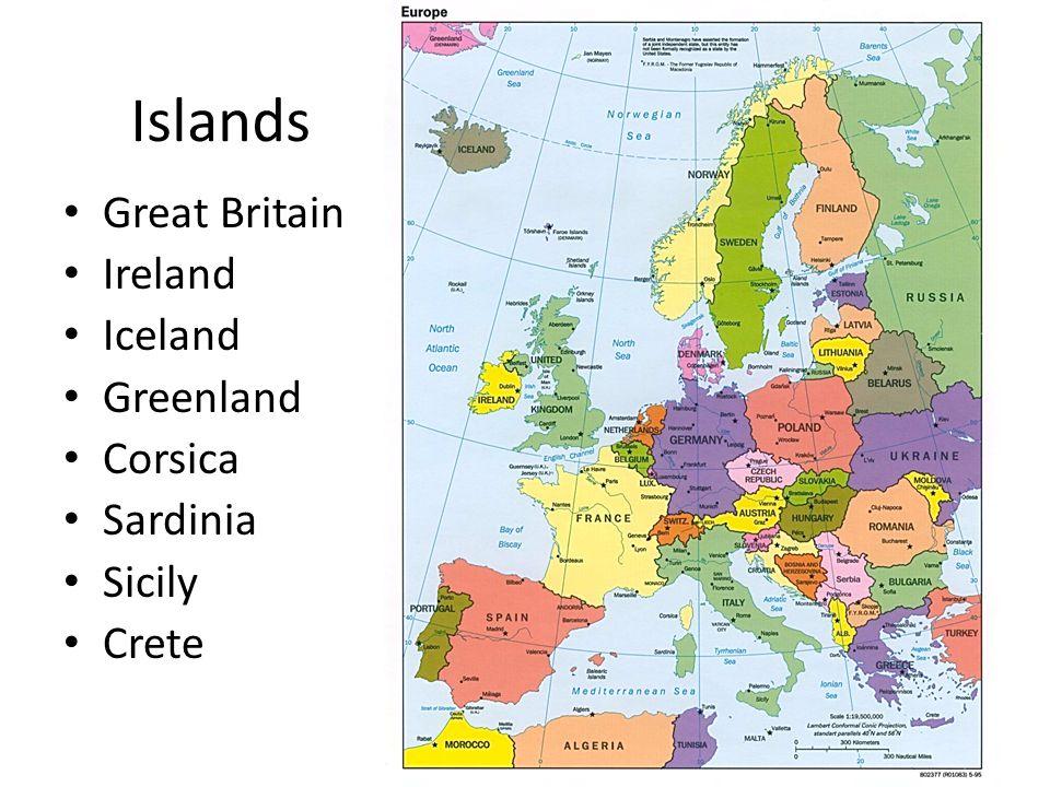 Great Britain Ireland Iceland Greenland Corsica Sardinia Sicily Crete Islands