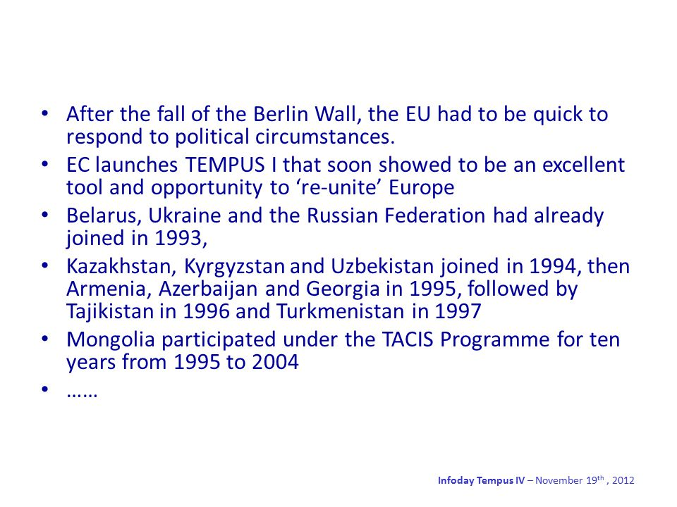 After the fall of the Berlin Wall, the EU had to be quick to respond to political circumstances.