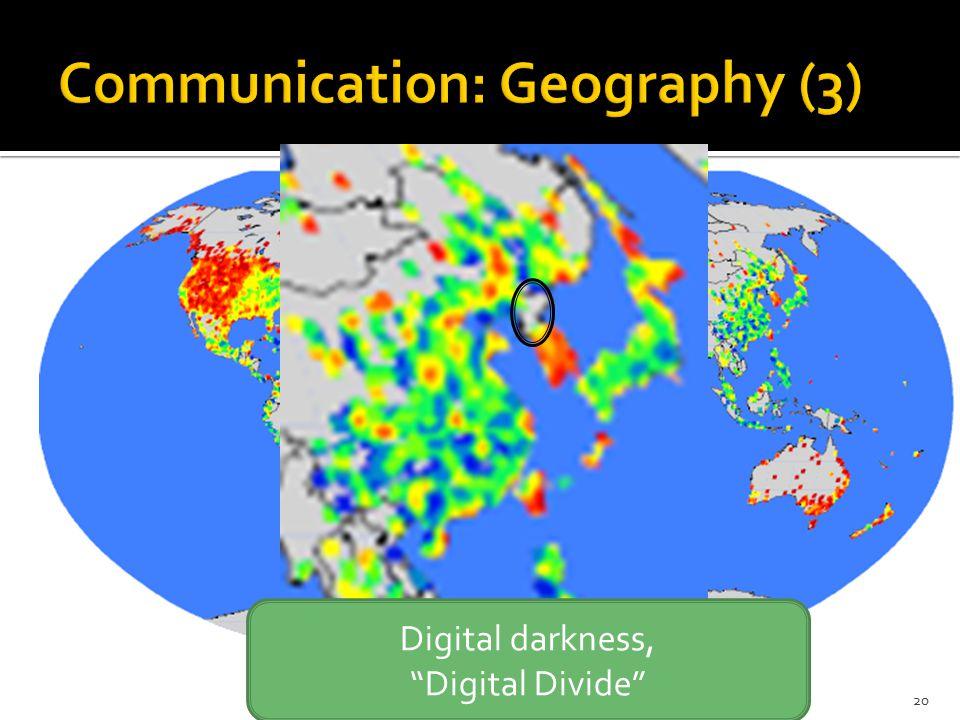 20 Digital darkness, Digital Divide