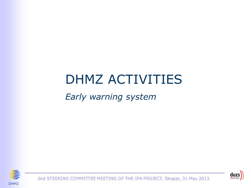 DHMZ 2nd STEERING COMMITTEE MEETING OF THE IPA PROJECT, Skopje, 31 May 2013.