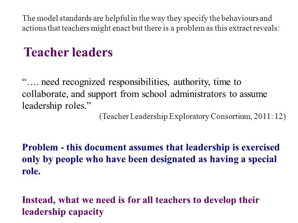 Teacher leaders ….