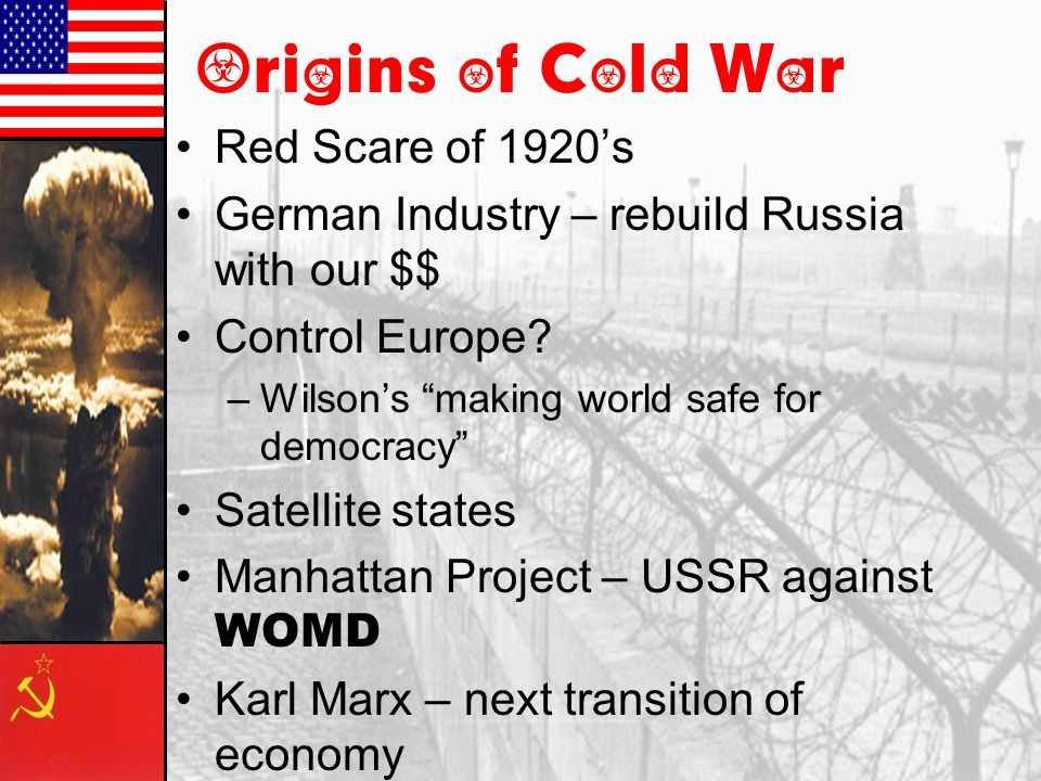 Essential Questions 3.5.09 What are two origins of the Cold War.