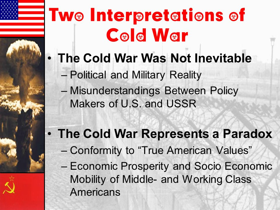 Essential Questions What does the term Cold War Mean.