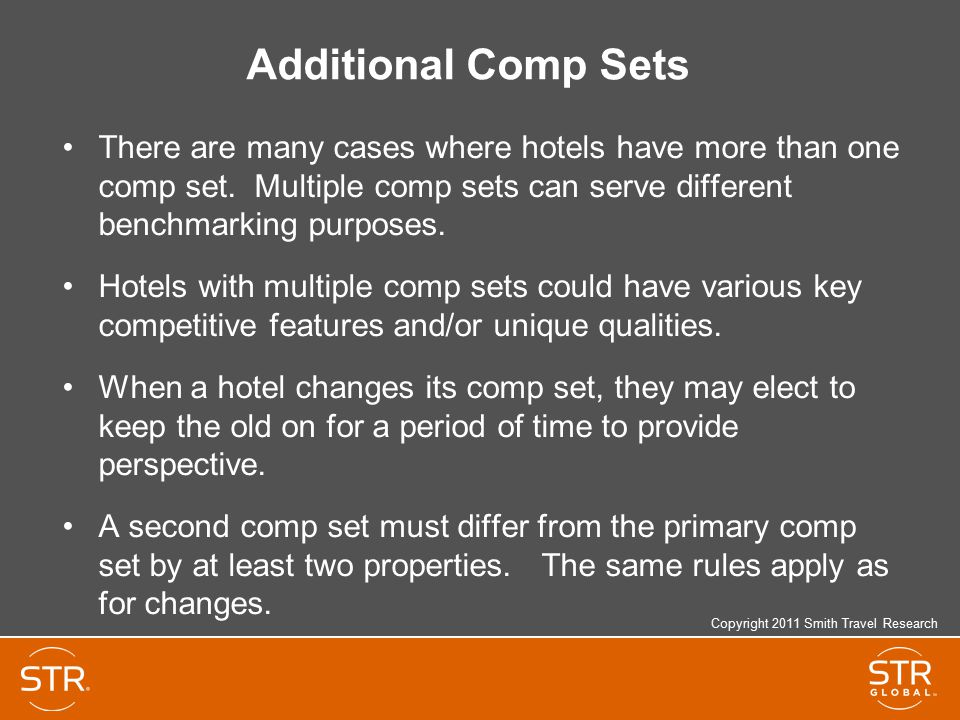 Additional Comp Sets There are many cases where hotels have more than one comp set.