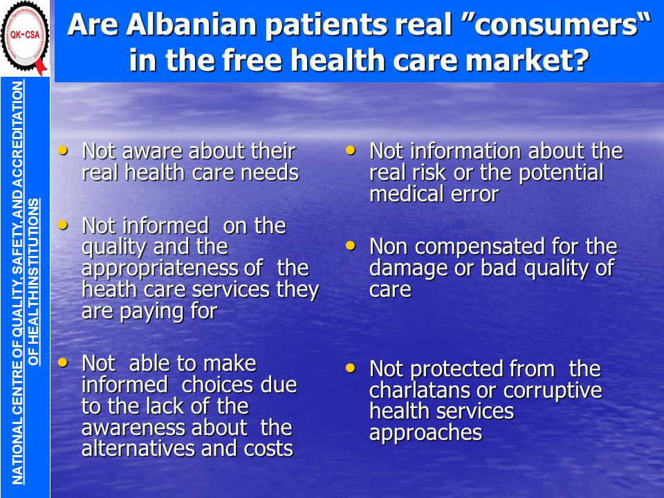 Are Albanian patients real consumers in the free health care market.