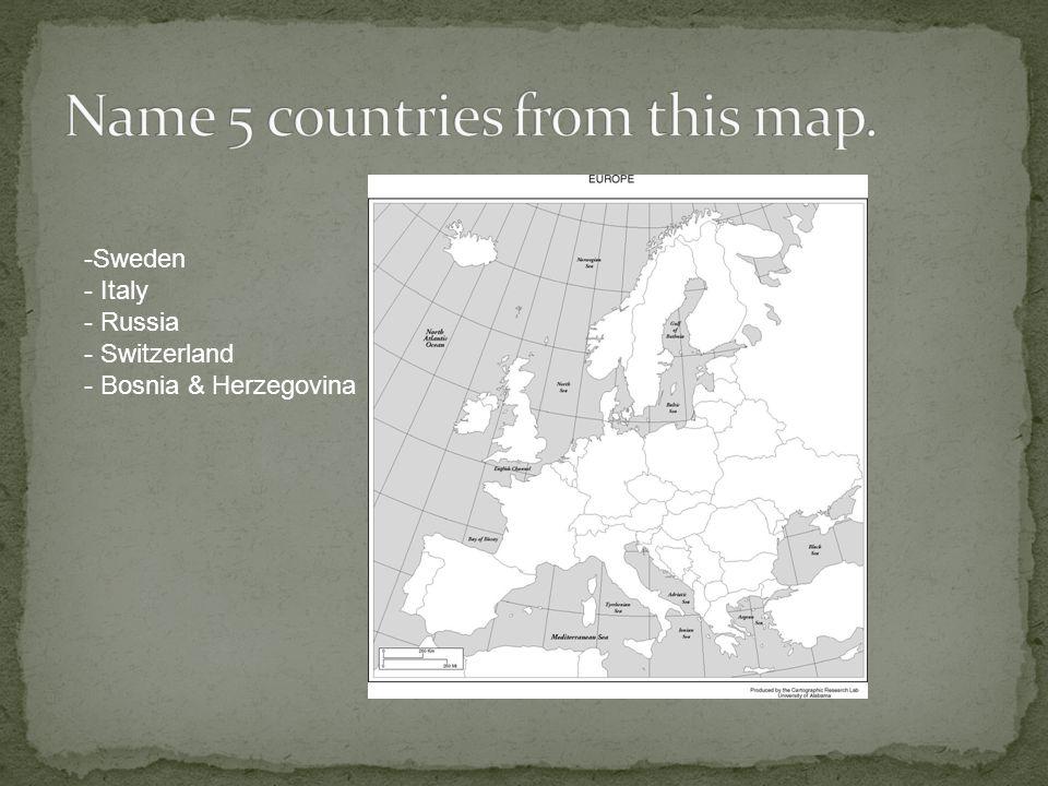 -Sweden - Italy - Russia - Switzerland - Bosnia & Herzegovina