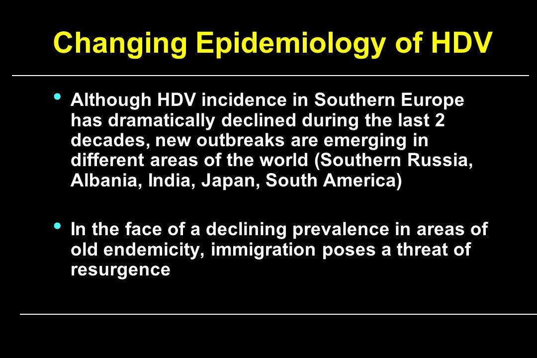 Hepatitis D Virus Infection- not a vanishing disease in Europe.
