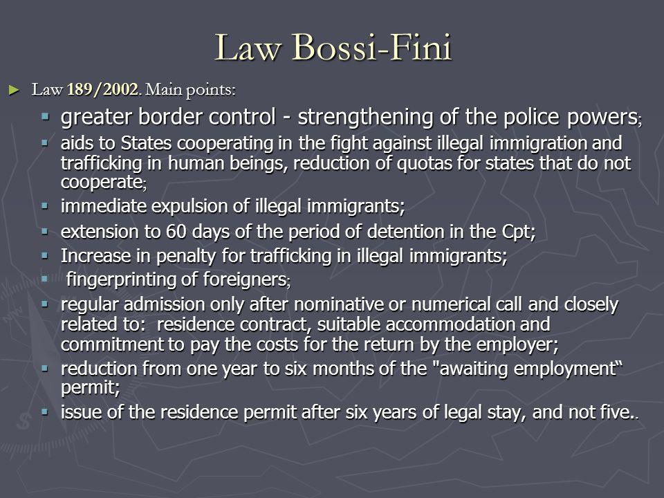 Law Bossi-Fini ► Law 189/2002.