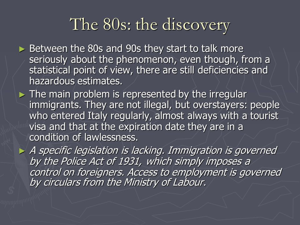 The 80s: the discovery ► Between the 80s and 90s they start to talk more seriously about the phenomenon, even though, from a statistical point of view, there are still deficiencies and hazardous estimates.
