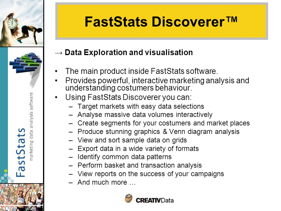 → Data Exploration and visualisation The main product inside FastStats software.